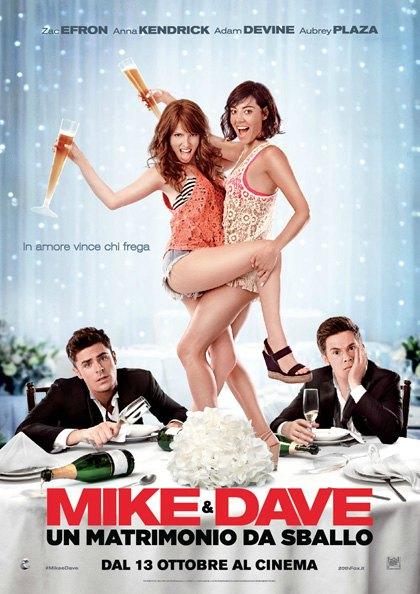 Mike & Dave: un matrimonio da sballo scheda film