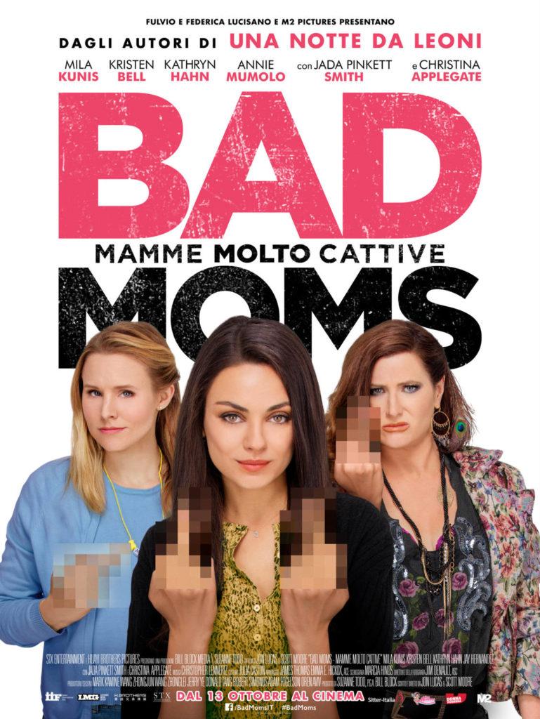 Bad Moms - mamme molto cattive SCHEDA FILM